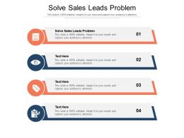 Solve Sales Leads Problem Ppt Powerpoint Presentation Portfolio Layout Ideas Cpb