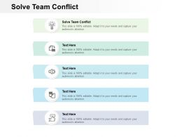 Solve Team Conflict Ppt Powerpoint Presentation Model Inspiration Cpb