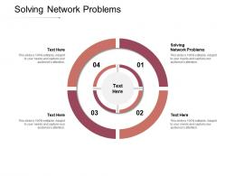 Solving Network Problems Ppt Powerpoint Presentation Styles Background Image Cpb