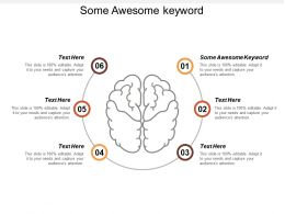 Some Awesome Keyword Ppt Powerpoint Presentation Gallery Graphic Images Cpb