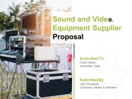 Sound And Video Equipment Supplier Proposal Powerpoint Presentation Slides