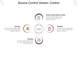Source Control Version Control Ppt Powerpoint Presentation Slides Rules Cpb
