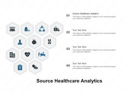 Source Healthcare Analytics Ppt Powerpoint Presentation Layouts Example File