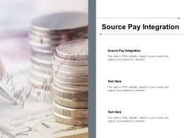 Source Pay Integration Ppt Powerpoint Presentation Infographic Template Ideas Cpb