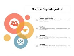 Source Pay Integration Ppt Powerpoint Presentation Professional Samples Cpb