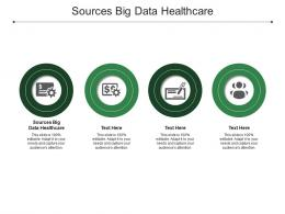 Sources Big Data Healthcare Ppt Powerpoint Presentation Icon Graphics Example Cpb