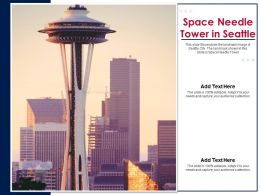 Space Needle Tower In Seattle Powerpoint Presentation PPT Template