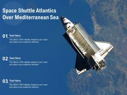 Space Shuttle Atlantics Over Mediterranean Sea