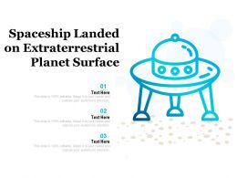 Spaceship Landed On Extraterrestrial Planet Surface