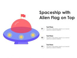 Spaceship With Alien Flag On Top