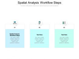Spatial Analysis Workflow Steps Ppt Powerpoint Presentation Slides Influencers Cpb
