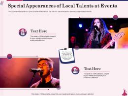 Special Appearances Of Local Talents At Events Glimpse Ppt Powerpoint Presentation Summary Vector