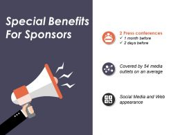 Special Benefits For Sponsors Presentation Visuals