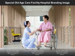 Special Old Age Care Facility Hospital Branding Image