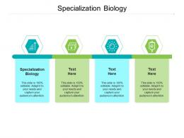 Specialization Biology Ppt Powerpoint Presentation Infographics Tips Cpb