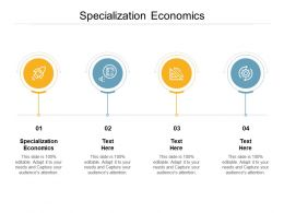 Specialization Economics Ppt Powerpoint Presentation File Background Designs Cpb