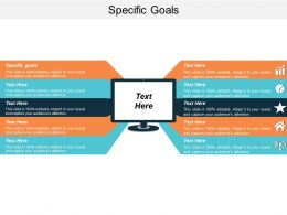 Specific Goals Ppt Powerpoint Presentation Icon Graphics Download Cpb