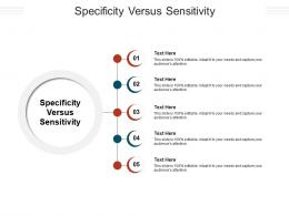 Specificity Versus Sensitivity Ppt Powerpoint Presentation Diagram Lists Cpb