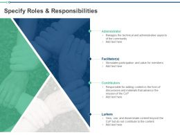 Specify Roles And Responsibilities Ppt Powerpoint Presentation Model Demonstration