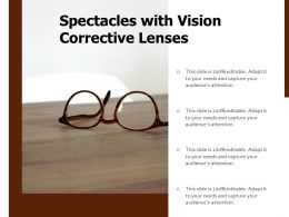 Spectacles With Vision Corrective Lenses