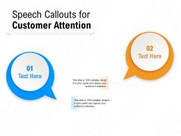 Speech Callouts For Customer Attention