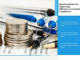 Spend Analysis For Improving Efficiency And Control Compliance