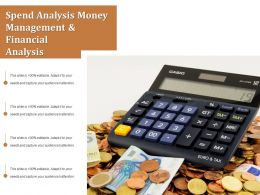 Spend Analysis Money Management And Financial Analysis