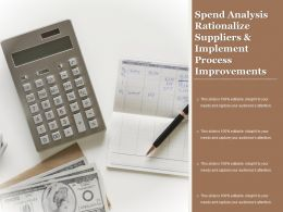 Spend Analysis Rationalize Suppliers And Implement Process Improvements