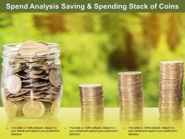 Spend Analysis Saving And Spending Stack Of Coins