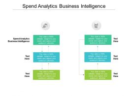 Spend Analytics Business Intelligence Ppt Powerpoint Presentation Layouts Outline Cpb