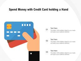 Spend Money With Credit Card Holding A Hand