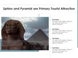 Sphinx And Pyramid Are Primary Tourist Attraction