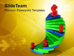 Spiral Stairs With Dollars Business Concept Powerpoint Templates Ppt Themes And Graphics 0213
