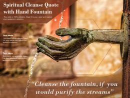 Spiritual Cleanse Quote With Hand Fountain