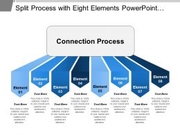 Split Process With Eight Elements Powerpoint Ideas