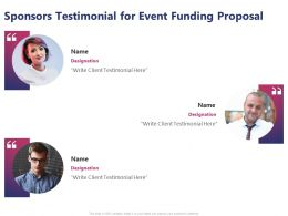 Sponsors Testimonial For Event Funding Proposal Ppt Powerpoint Templates