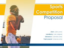 Sports Competition Proposal Powerpoint Presentation Slides
