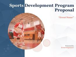 Sports Development Program Proposal Powerpoint Presentation Slides