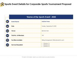Sports Event Details For Corporate Sports Tournament Proposal Ppt Powerpoint Tips