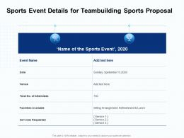 Sports Event Details For Teambuilding Sports Proposal Ppt Powerpoint Presentation Icon
