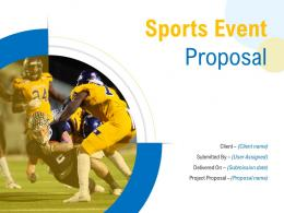 Sports Event Proposal Powerpoint Presentation Slides