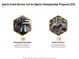 Sports Event Service List For Sports Championship Proposal Ppt Powerpoint Styles Objects