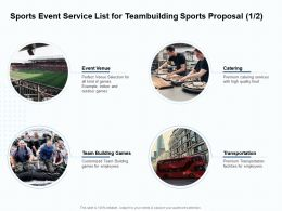 Sports Event Service List For Teambuilding Sports Proposal Ppt Powerpoint Presentation