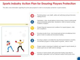 Sports Industry Action Plan For Ensuring Players Protection Ppt Presentation Layouts