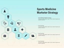 Sports Medicine Marketer Strategy Ppt Powerpoint Presentation Portfolio Master Slide