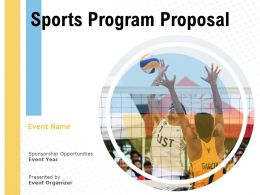Sports Program Proposal Powerpoint Presentation Slides