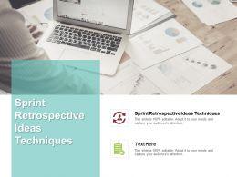 Sprint Retrospective Ideas Techniques Ppt Powerpoint Presentation Gallery Gridlines Cpb