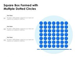 Square Box Formed With Multiple Dotted Circles