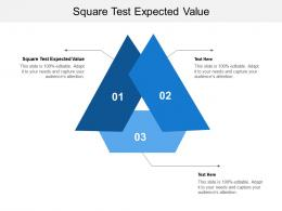 Square Test Expected Value Ppt Powerpoint Presentation Gallery Background Designs Cpb
