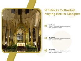 St Patricks Cathedral Praying Hall For Disciples